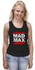"""Майка (Женская) """"Безумный Макс (Mad Max)"""" - mad max, безумный макс, дорога ярости"""