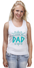 """Майка (Женская) """"Я люблю папу"""" - папа, father, papa, dad"""