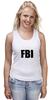 """Майка (Женская) """"FBI фбр"""""""