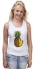 "Майка (Женская) ""ананас"" - ананас, фрукт, pineapple"