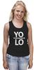 "Майка (Женская) ""YOLO (You Only Live Once)"" - yolo, йоло, живешь только раз"