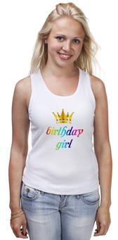 """Майка классическая """"Birthday girl"""" - праздник, корона, день, birthday, рождения"""