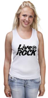 """Майка классическая """"Майка LiveInRock"""" - рок, rock"""