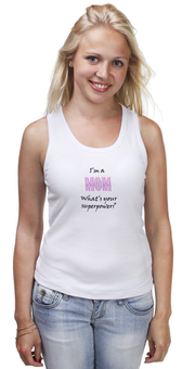 """Майка классическая """"Я мама"""" - мама, родители, футболки с надписями, суперсила, я же мать"""