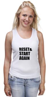 """Майка классическая """"Reset & Start again (футболка)"""" - мотивация, сио, футболочка, какусветы"""