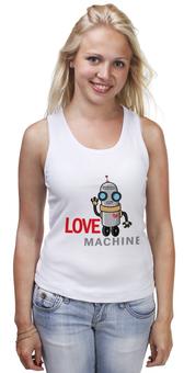 """Майка классическая """"Love machine"""" - сердце, россия, машина, робот, мачо"""