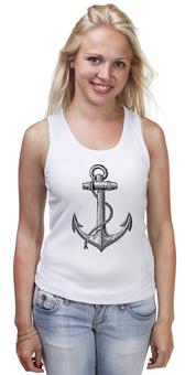 """Майка (Женская) """"Держись сильнее за якорь"""" - якорь, anchor, sailor, флот, гребенщиков, бг, держись сильнее за якорь"""