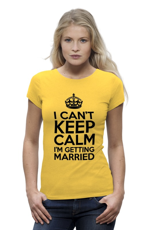 Футболка Wearcraft Premium Printio I cant keep calm i am getting married цена и фото
