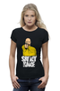 "Футболка Wearcraft Premium (Женская) ""Say My Name"" - во все тяжкие, breaking bad, гейзенберг, heisenberg, say my name"