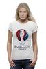 """Футболка Wearcraft Premium (Женская) """"evro 2016"""" - футбол, france, франция, евро, uefa, уефа, 2016, чемпионат европы"""