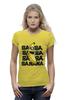 """Футболка Wearcraft Premium (Женская) """"BA BA BANANA"""" - banana, миньоны, гадкий я, minion"""