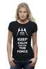 "Футболка Wearcraft Premium (Женская) ""Keep Calm and use the Force (Star Wars)"" - star wars, darth vader, keep calm, дарт вейдер, звёздные войны"
