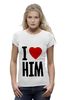 "Футболка Wearcraft Premium (Женская) ""I LOVE HIM"" - heart, i love, love is"
