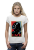 "Футболка Wearcraft Premium (Женская) ""Darth Vader - Hate"" - star wars, darth vader, звездные войны, дарт вейдер"