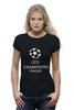 """Футболка Wearcraft Premium (Женская) """"Лига чемпионов"""" - футбол, спорт, football, uefa, лига, уефа, чемпионов, champions league"""