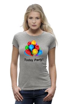 "Футболка Wearcraft Premium ""Today Party!"" - праздик, вечеринка, party, today party, тусовка"
