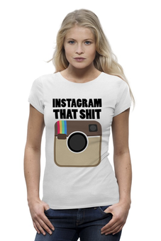 "Футболка Wearcraft Premium (Женская) ""Инстаграм"" - фото, foto, instagram, селфи, selfi"