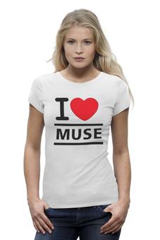 """Футболка Wearcraft Premium (Женская) """"лучшая футболка для фанатов MUSE"""" - любовь, прикольно, супер, арт, футболка, cool, рок, стиль, популярные, rock"""