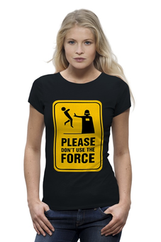 "Футболка Wearcraft Premium ""Don't use the Force (Star Wars)"" - star wars, darth vader, дарт вейдер, звёздные войны"