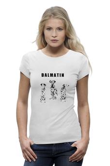 "Футболка Wearcraft Premium (Женская) ""DALMATIN"" - природа, собаки, далматин, далматинец, dalmatin"