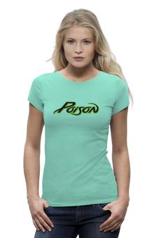 """Футболка Wearcraft Premium (Женская) """"Poison"""" - poison"""